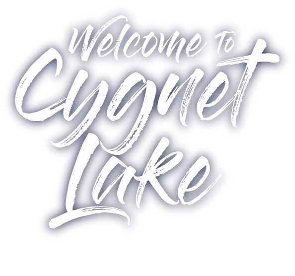 Welcome to Cygnet Lake